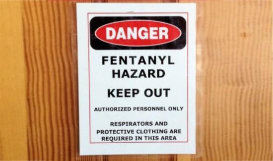 Posted fentanyl hazard danger sign